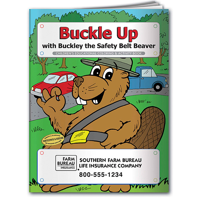 Buckley the Beaver Buckle Up Safety Coloring Book