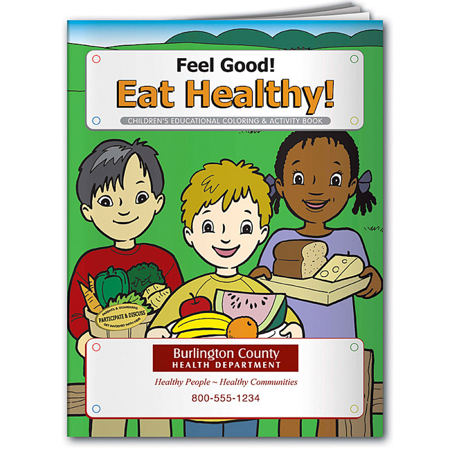 Promotional Feel Good! Eat Healthy! Coloring Book